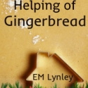 An Extra Helping of Gingerbread (bonus)
